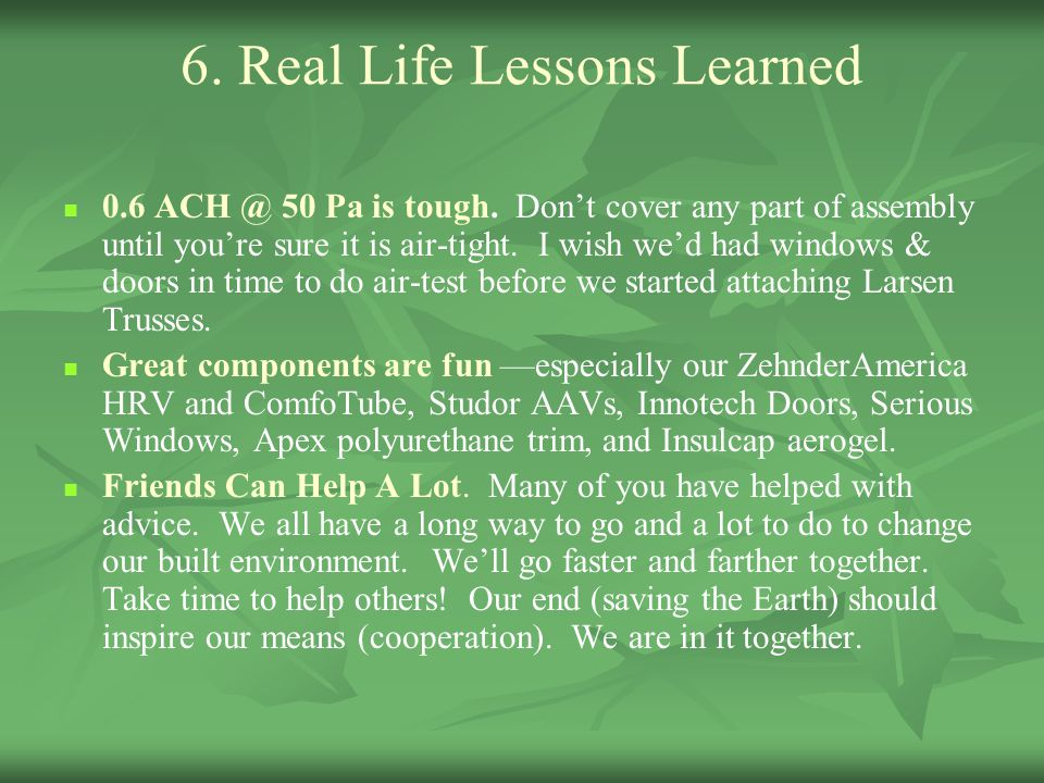 6. Real Life Lessons Learned
