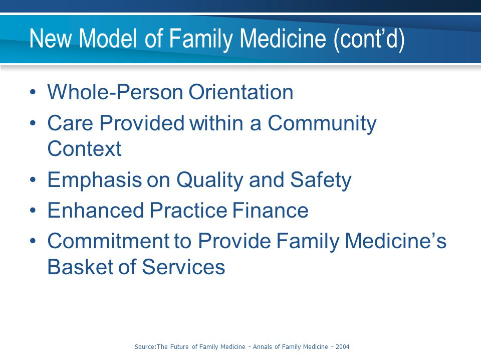 New Model of Family Medicine (cont'd)