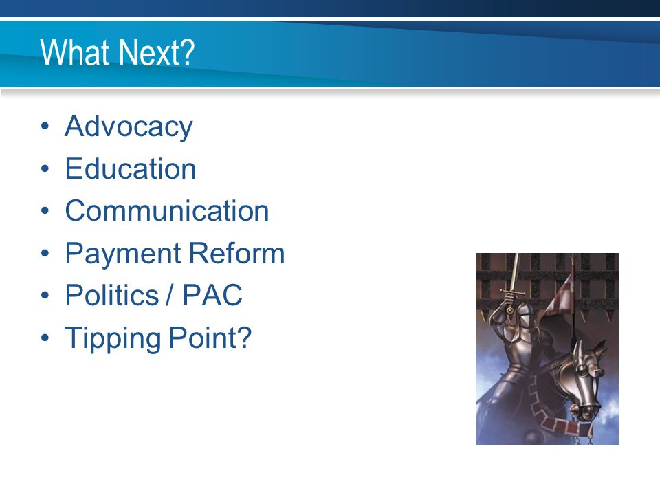What Next Advocacy Education Communication Payment Reform