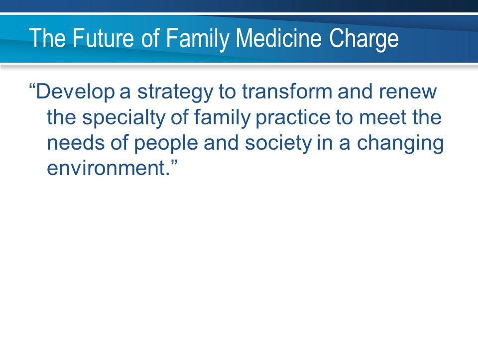 The Future of Family Medicine Charge