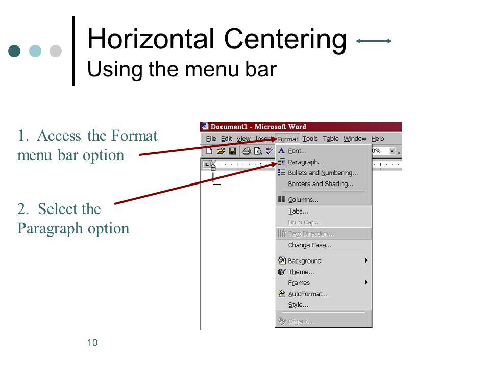 Horizontal Centering Using the menu bar