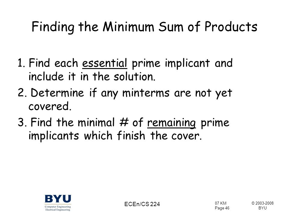 Finding the Minimum Sum of Products