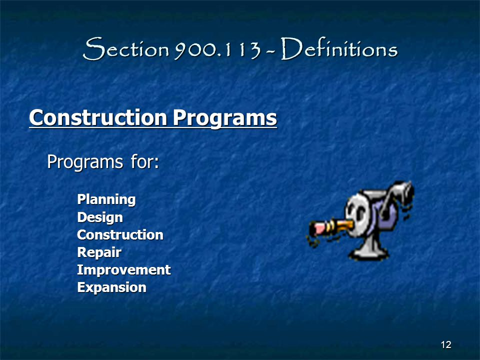 Section 900.113 - Definitions Construction Programs Programs for: