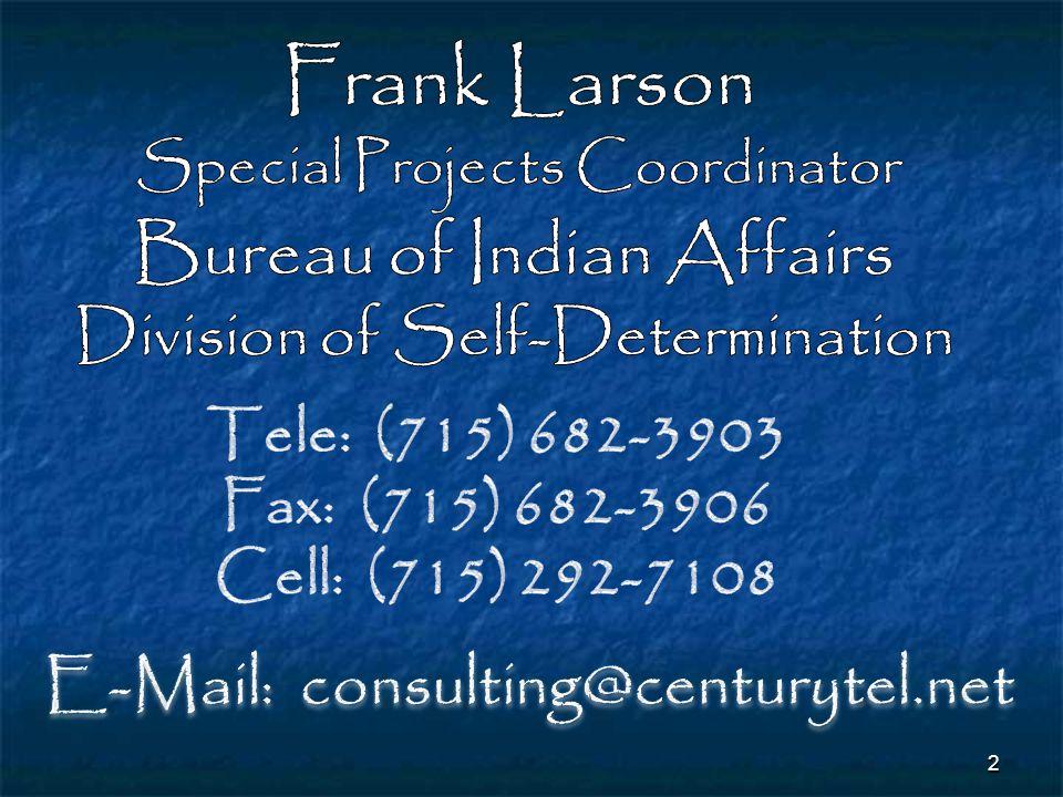 Frank Larson Bureau of Indian Affairs Division of Self-Determination