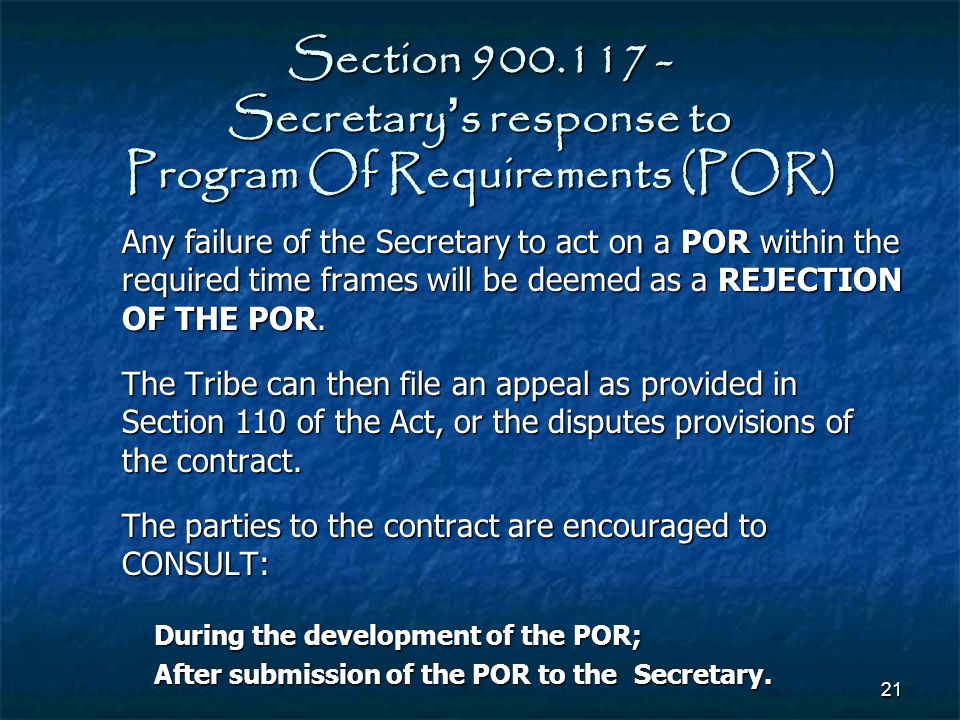 Section 900.117 - Secretary's response to Program Of Requirements (POR)
