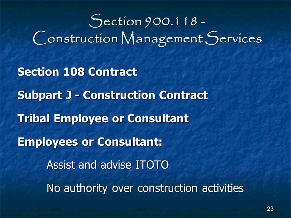 Section 900.118 - Construction Management Services
