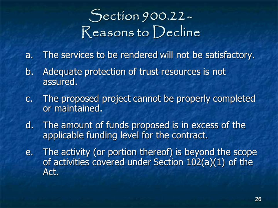 Section 900.22 - Reasons to Decline