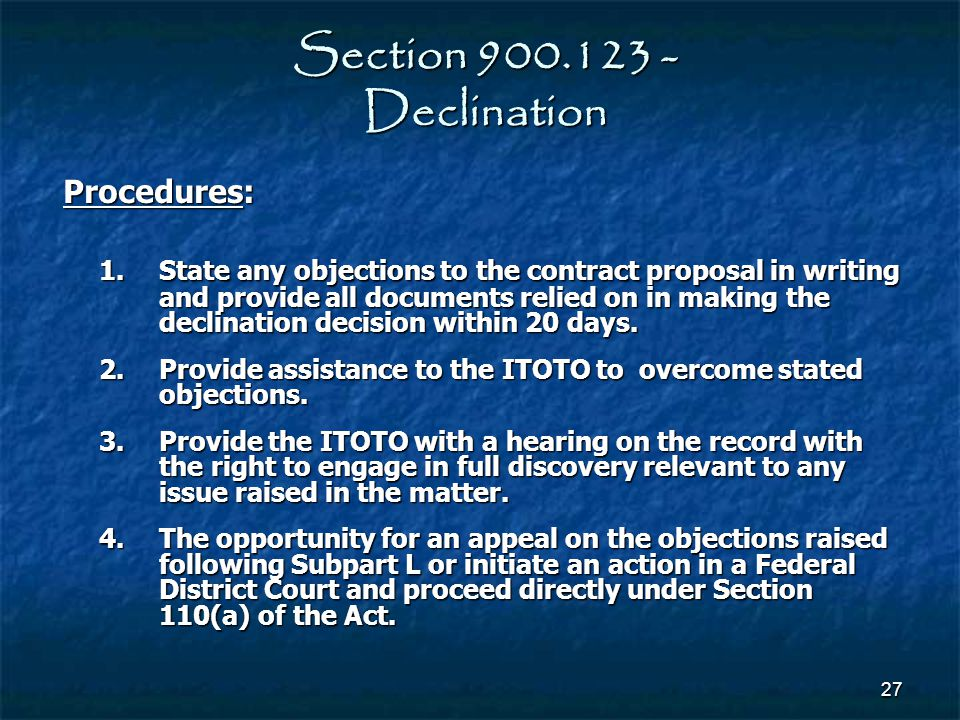 Section 900.123 - Declination Procedures: