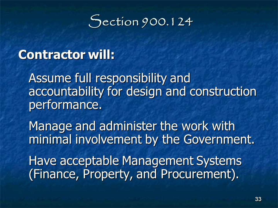 Section 900.124 Contractor will: