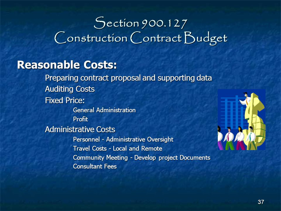 Section 900.127 Construction Contract Budget