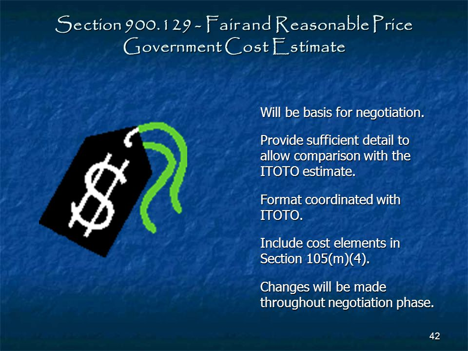 Section 900.129 - Fair and Reasonable Price Government Cost Estimate