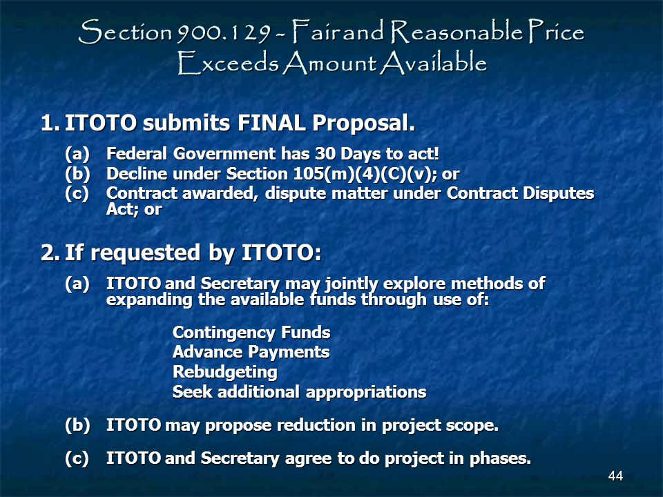 Section 900.129 - Fair and Reasonable Price Exceeds Amount Available