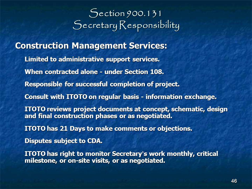 Section 900.131 Secretary Responsibility