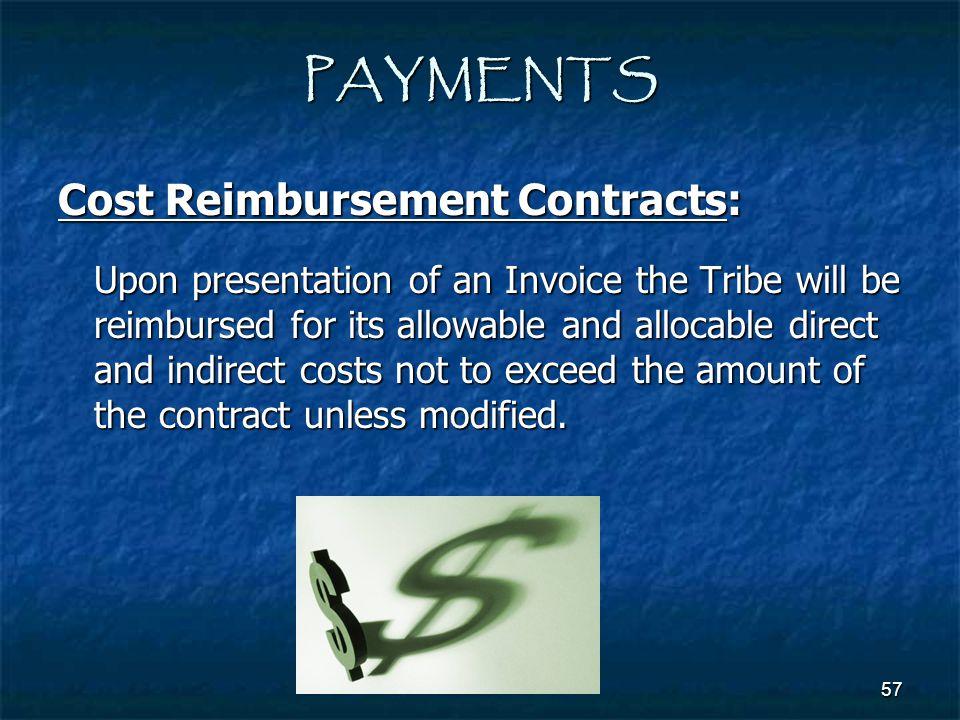 PAYMENTS Cost Reimbursement Contracts: