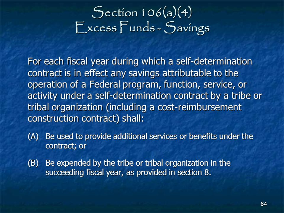 Section 106(a)(4) Excess Funds - Savings