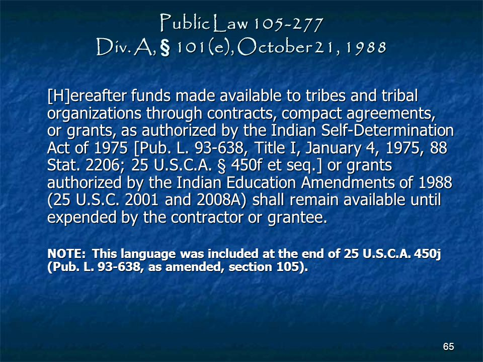 Public Law 105-277 Div. A, § 101(e), October 21, 1988