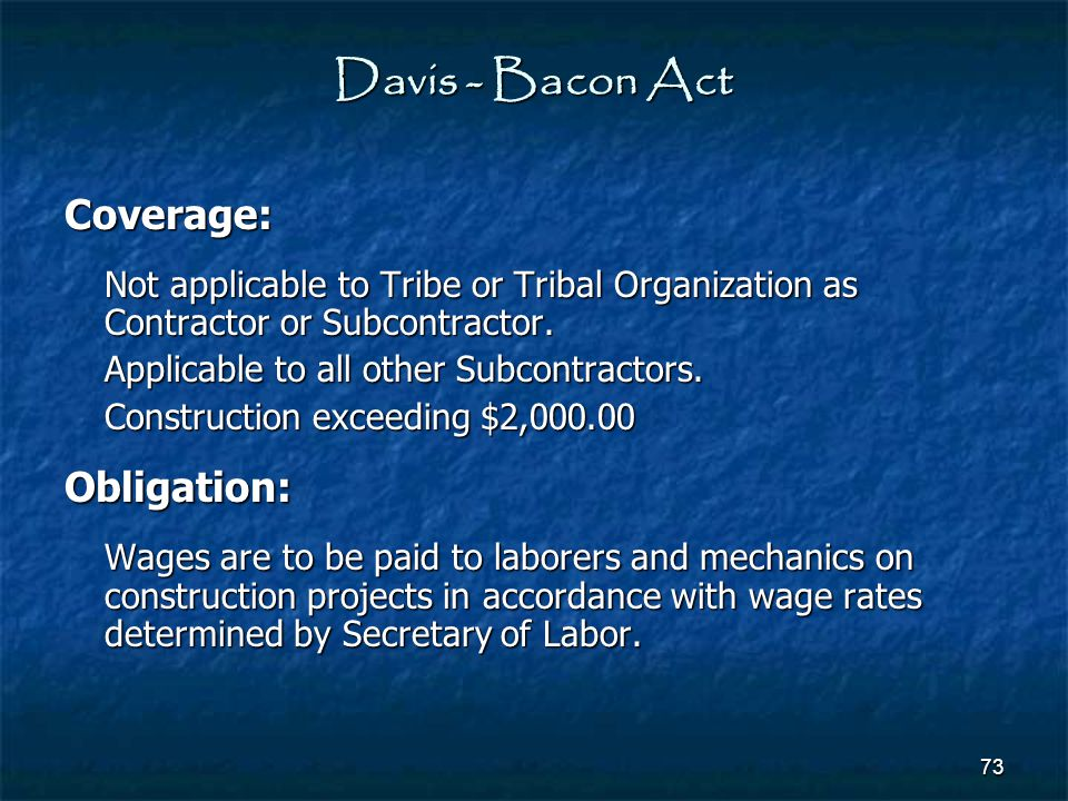 Davis - Bacon Act Coverage: Obligation: