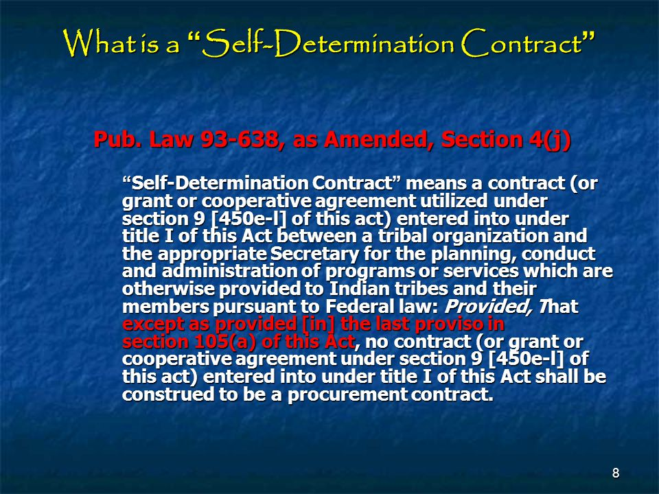 What is a Self‑Determination Contract