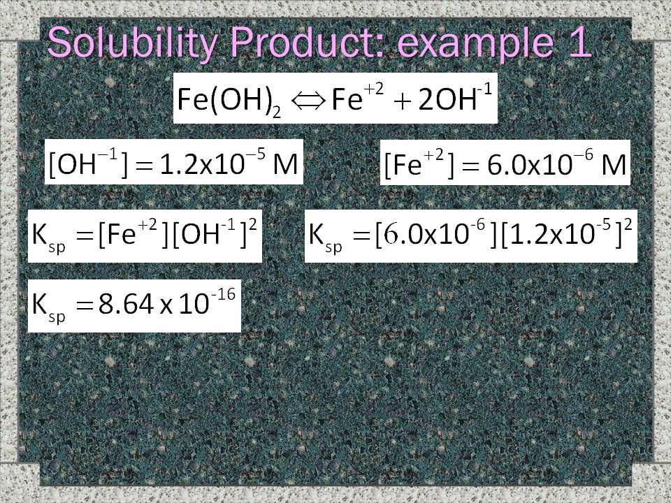 Solubility Product: example 1