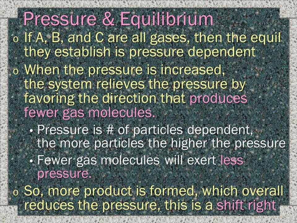 Pressure & Equilibrium