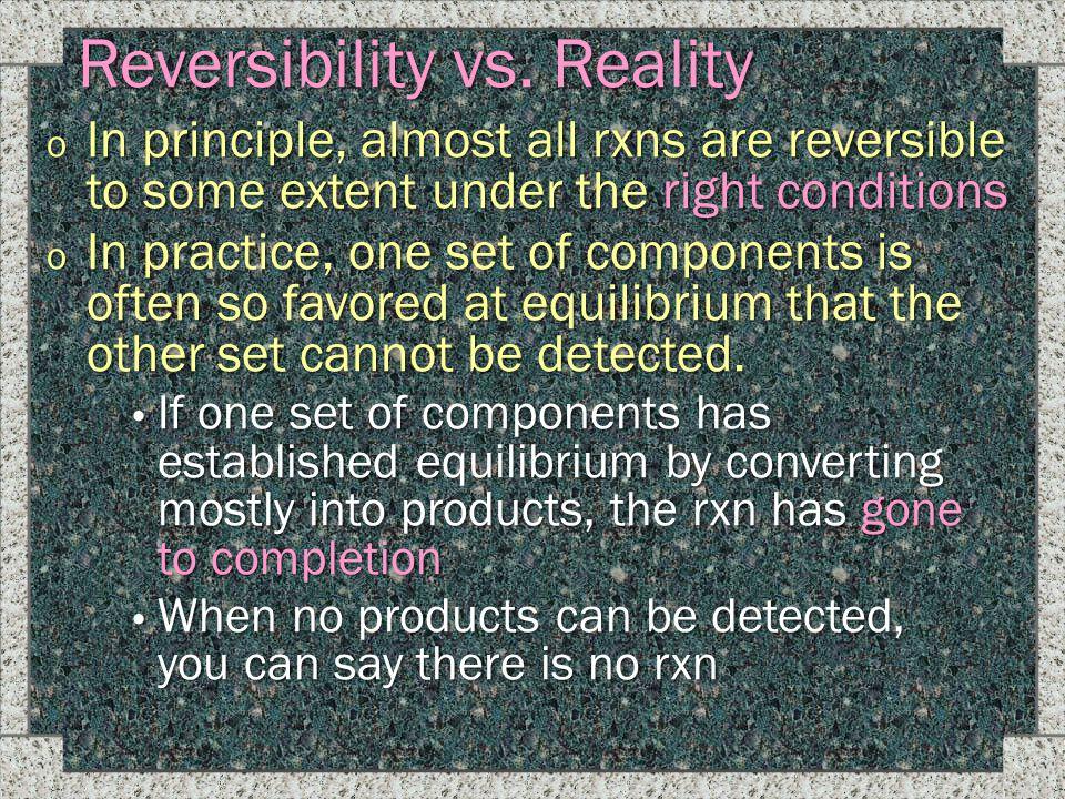 Reversibility vs. Reality