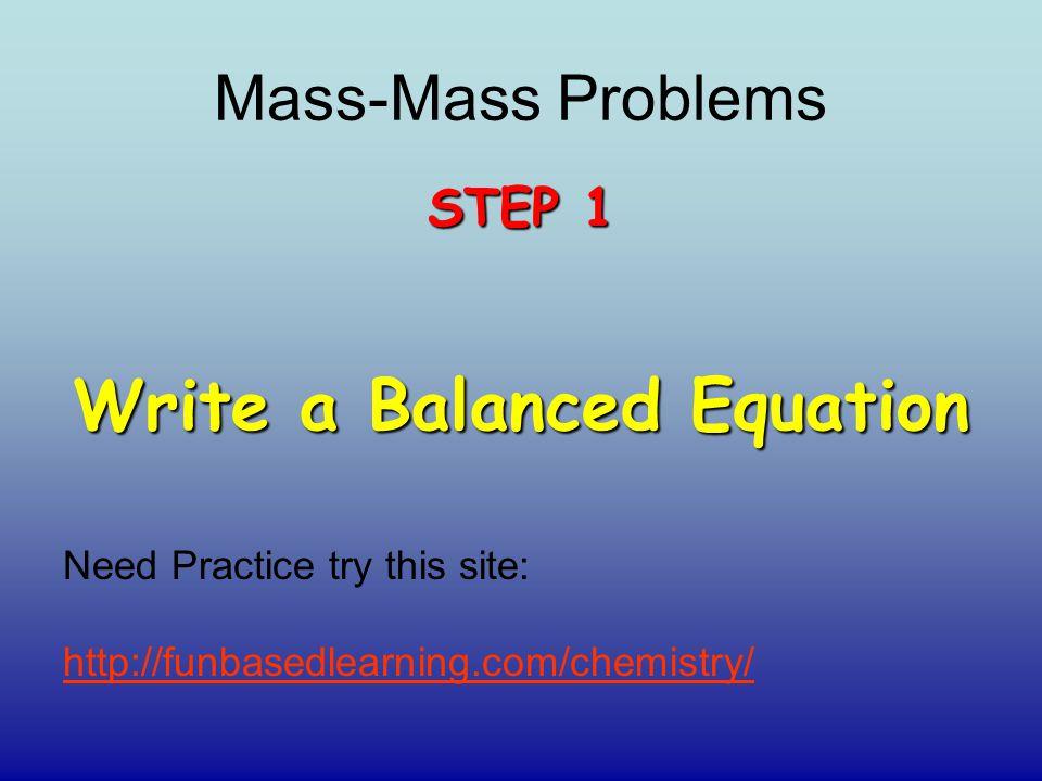 Write a Balanced Equation