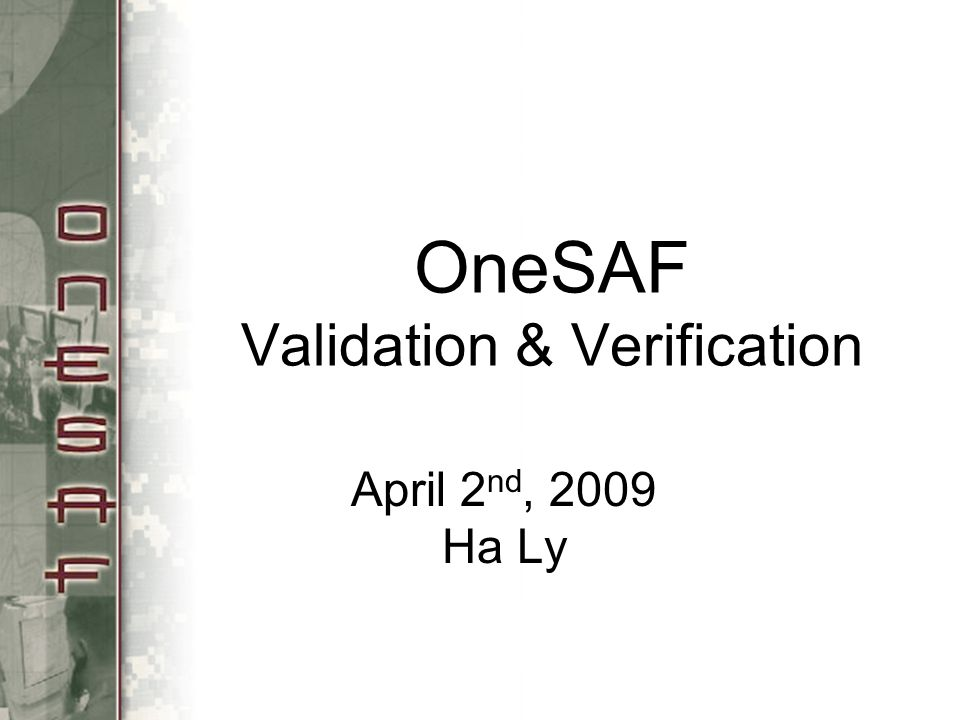 OneSAF Validation & Verification