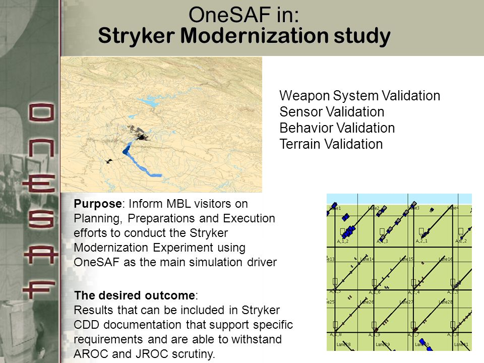 OneSAF in: Stryker Modernization study