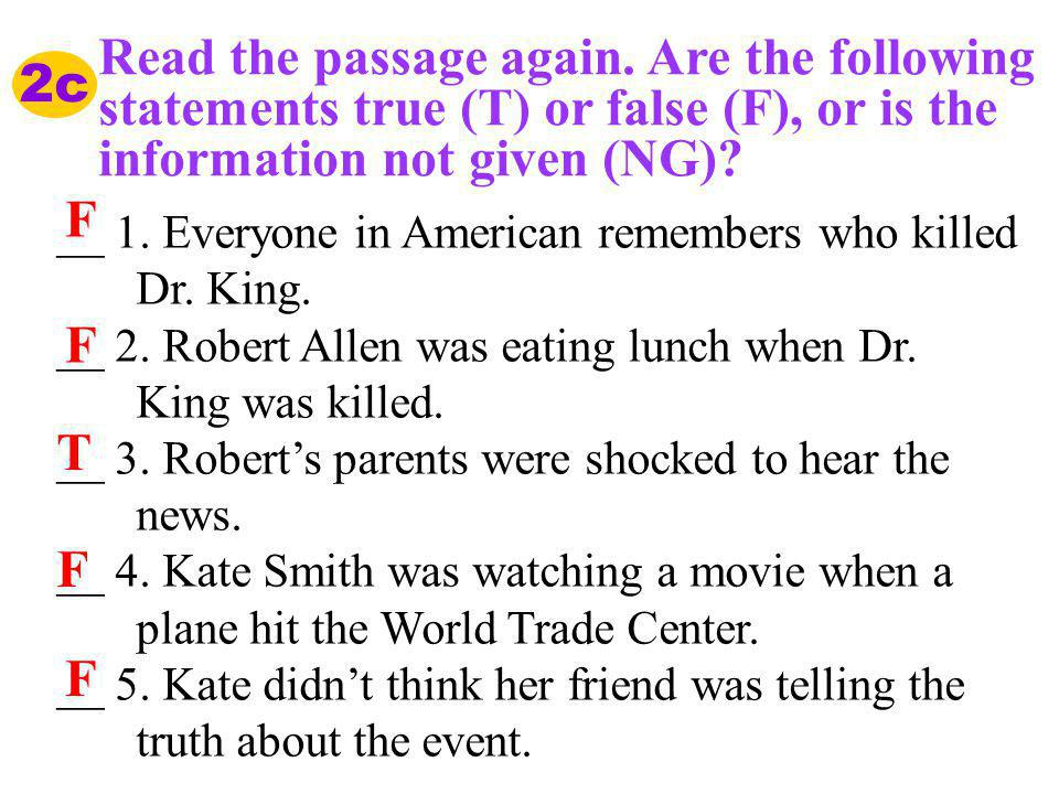 Read the passage again. Are the following statements true (T) or false (F), or is the information not given (NG)