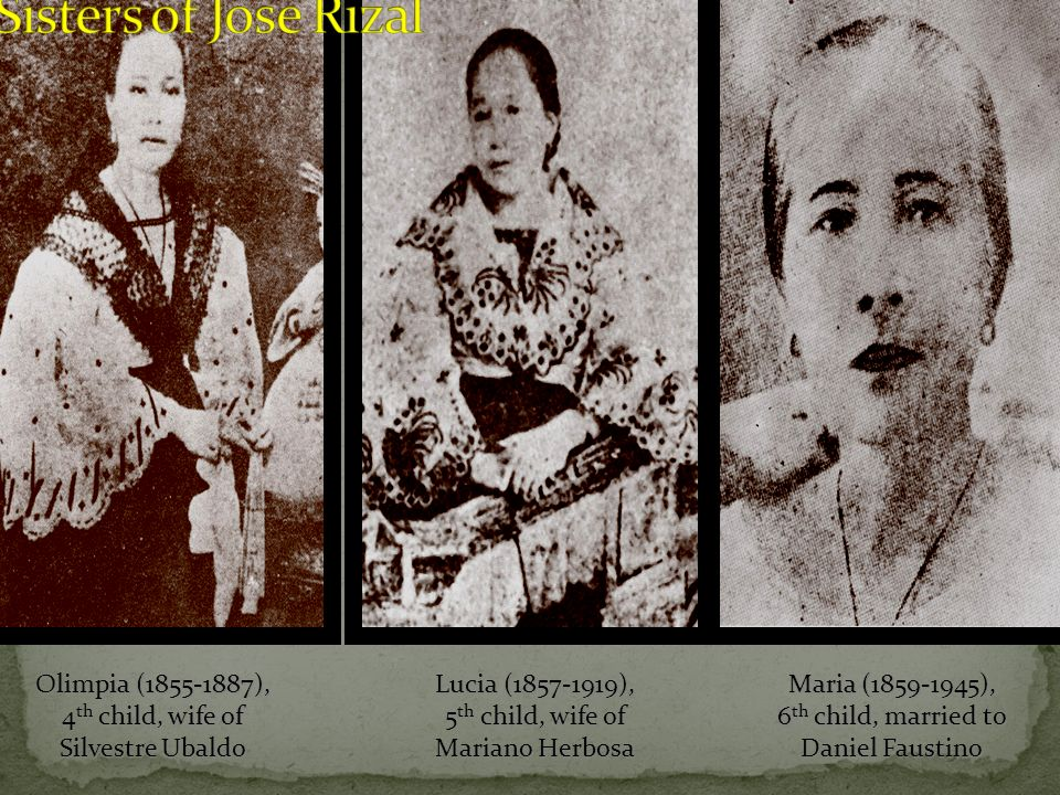 Sisters of Jose Rizal Olimpia (1855-1887), 4th child, wife of