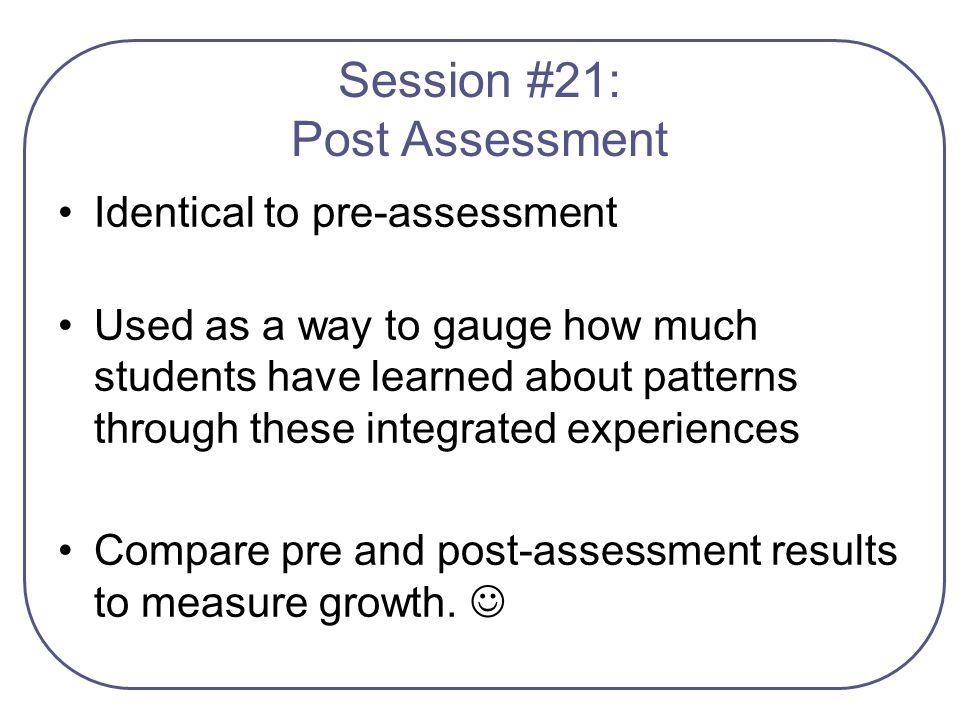 Session #21: Post Assessment