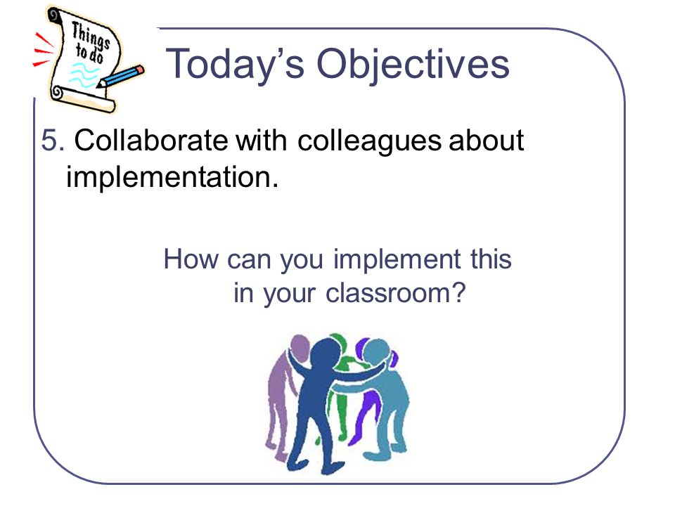 How can you implement this in your classroom