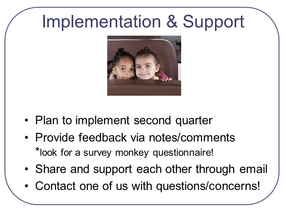 Implementation & Support