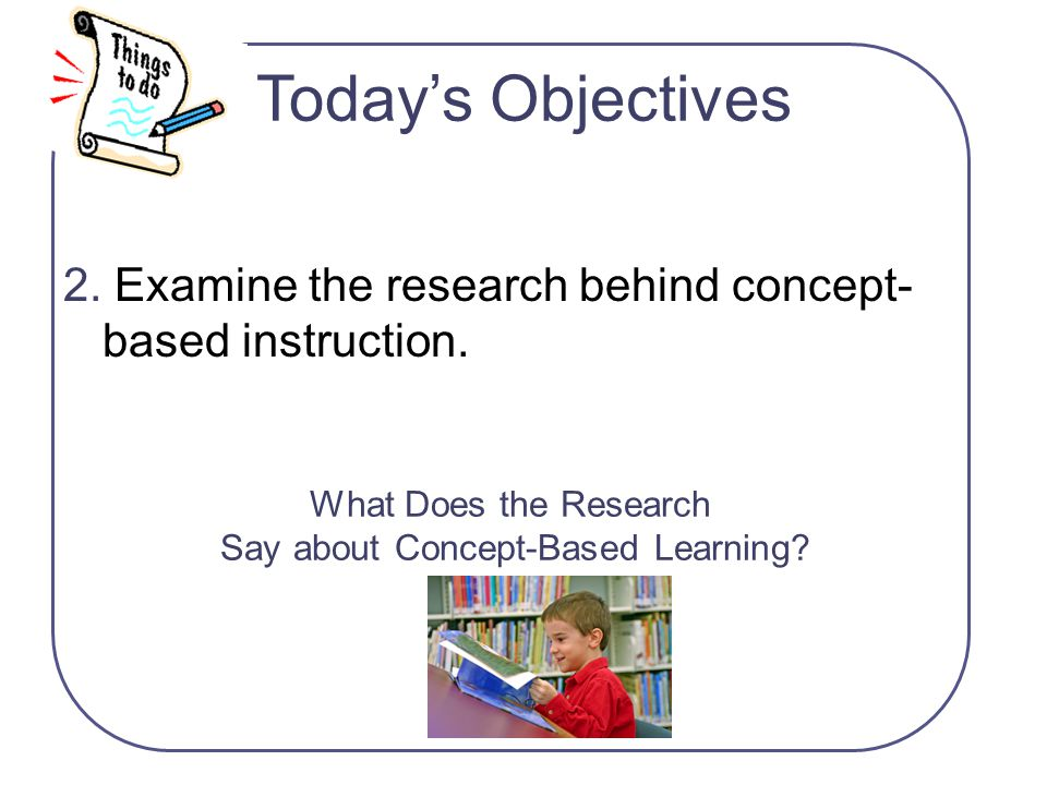 What Does the Research Say about Concept-Based Learning