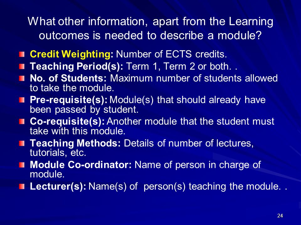 What other information, apart from the Learning outcomes is needed to describe a module