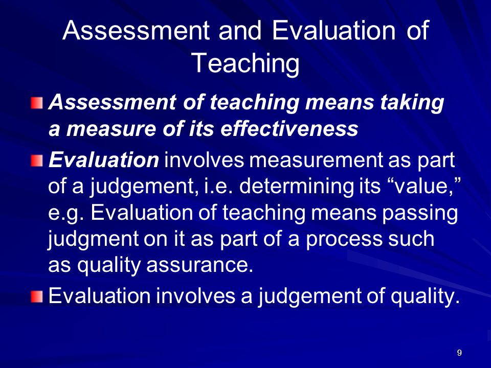 Assessment and Evaluation of Teaching