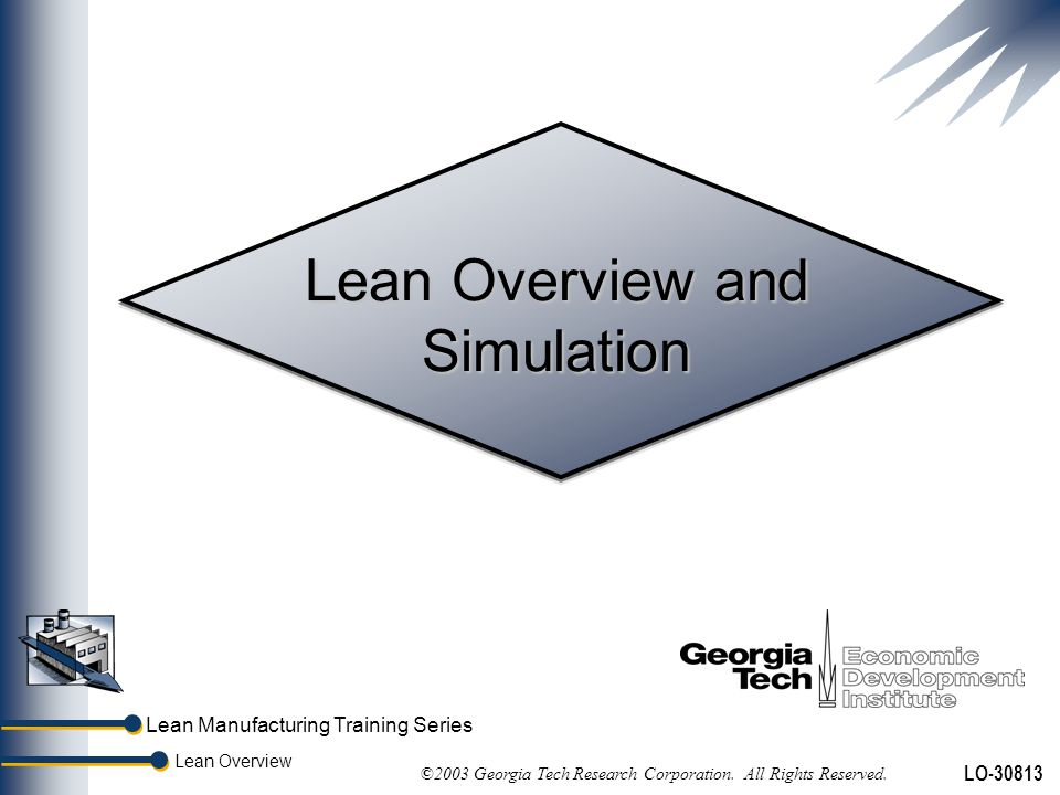 Lean Overview and Simulation