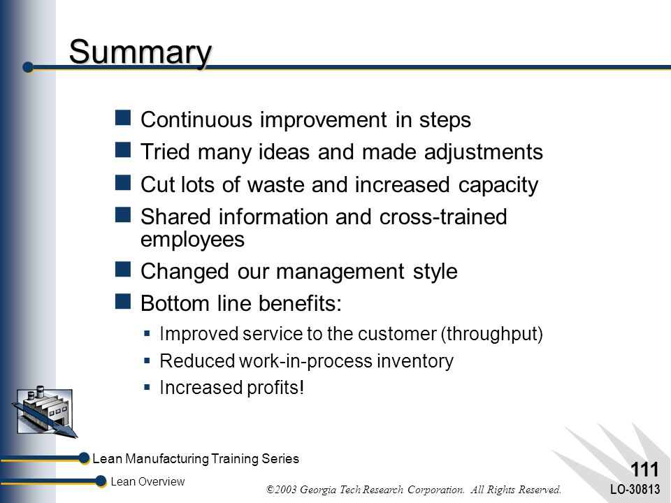 Summary Continuous improvement in steps