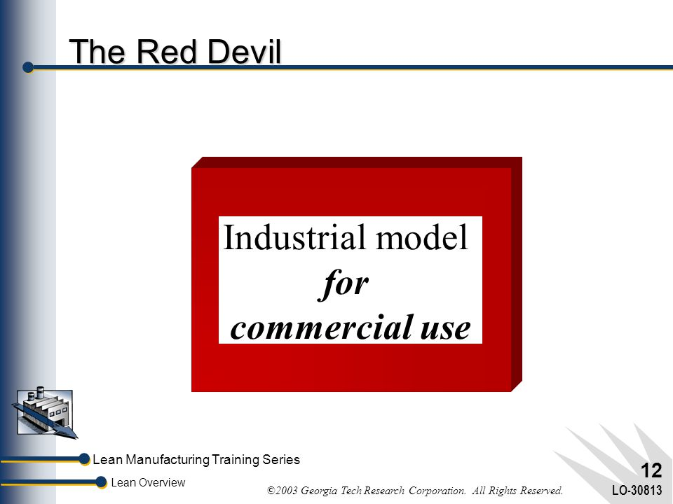 Industrial model for commercial use The Red Devil