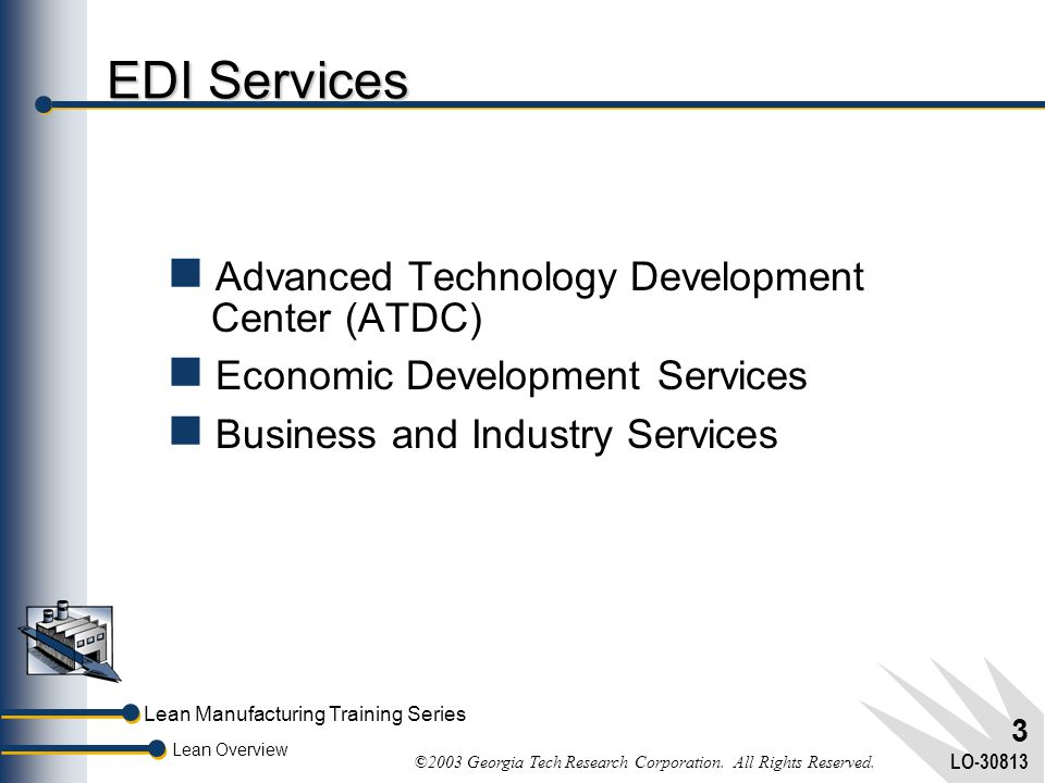 EDI Services Advanced Technology Development Center (ATDC)