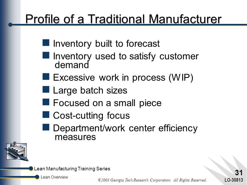 Profile of a Traditional Manufacturer