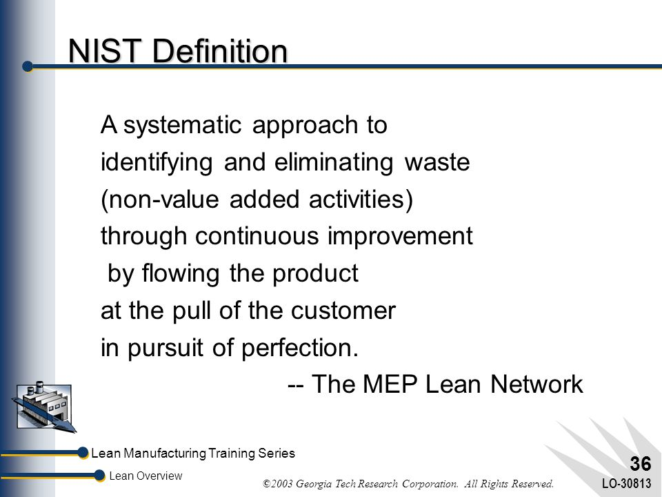 NIST Definition A systematic approach to