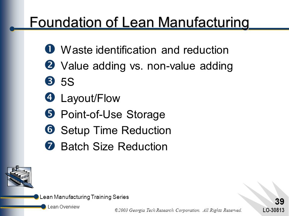 Foundation of Lean Manufacturing