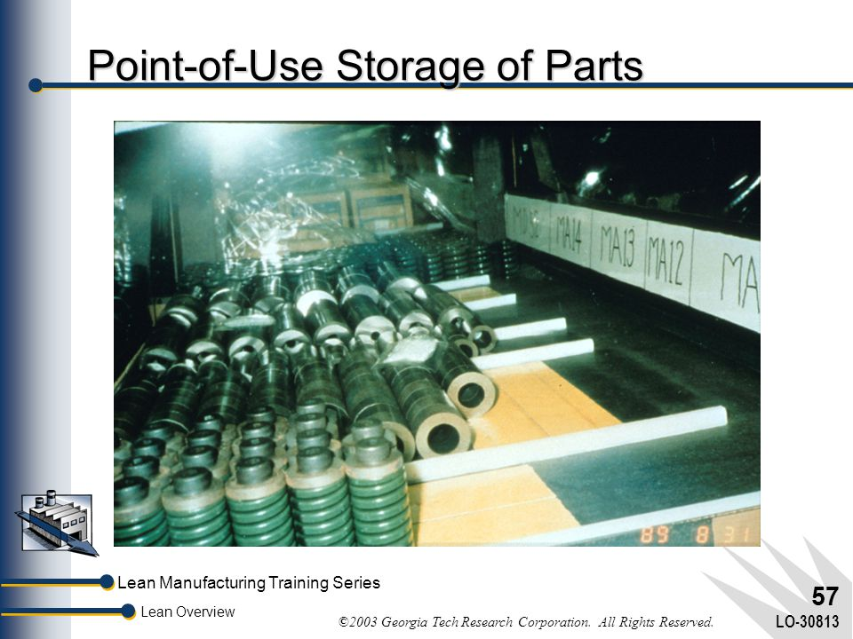 Point-of-Use Storage of Parts