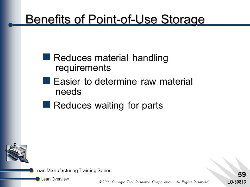 Benefits of Point-of-Use Storage