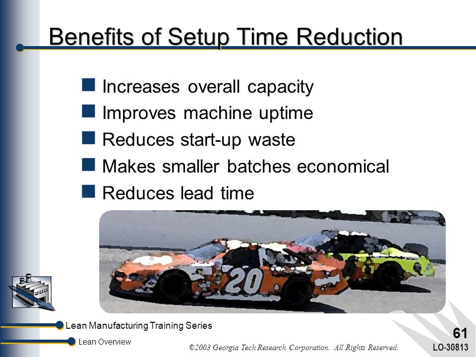 Benefits of Setup Time Reduction