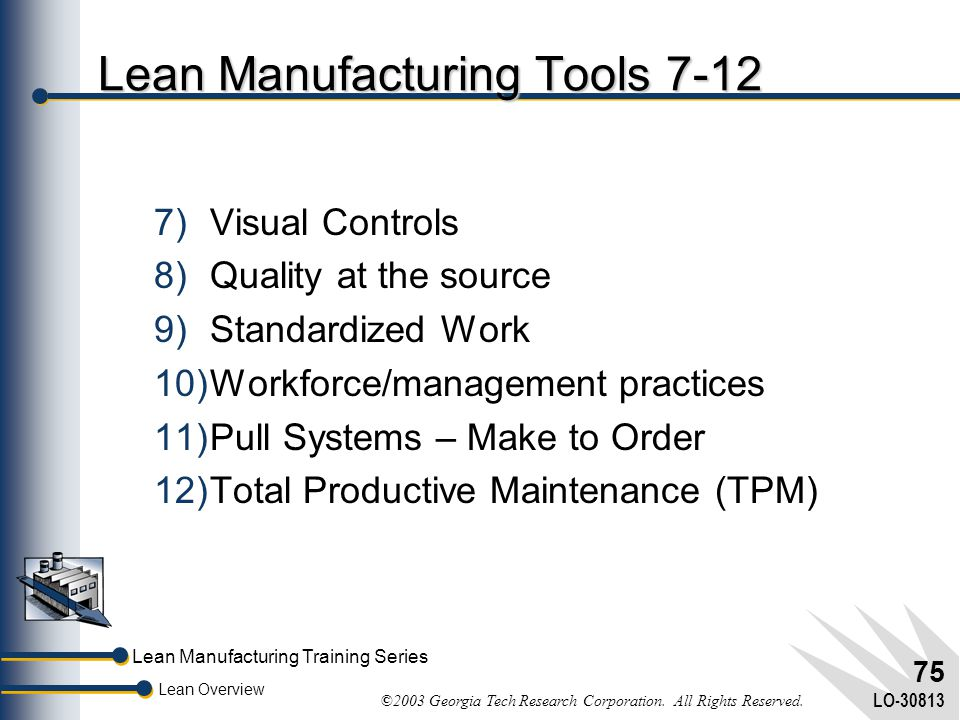 Lean Manufacturing Tools 7-12