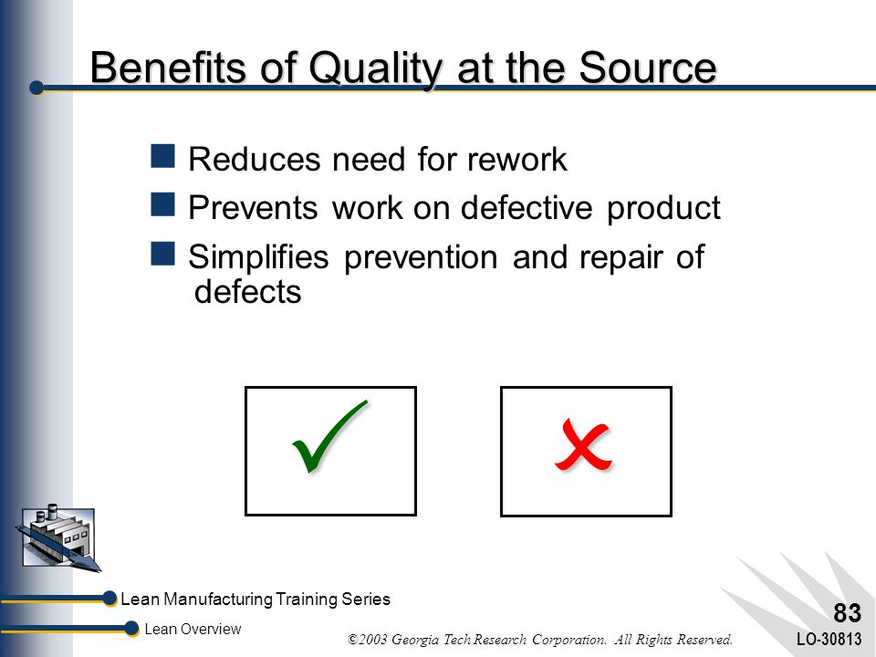 Benefits of Quality at the Source