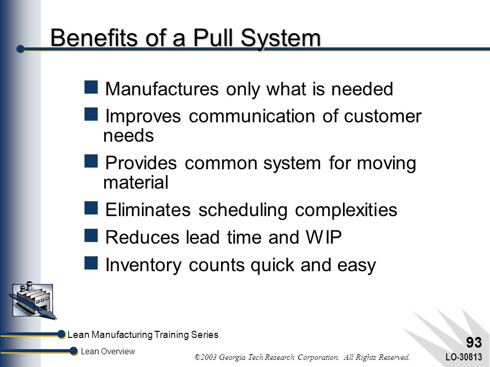 Benefits of a Pull System