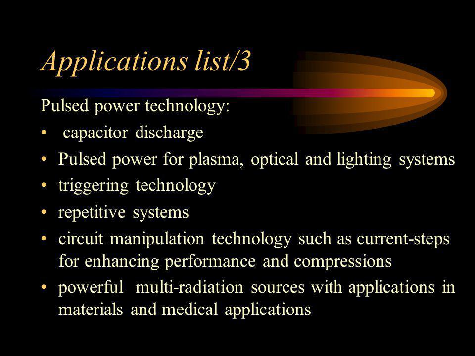 Applications list/3 Pulsed power technology: capacitor discharge